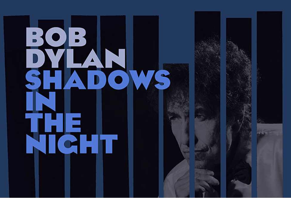 """Gio Mio's Music Review: Bob Dylan's """"Shadows In The Night"""""""