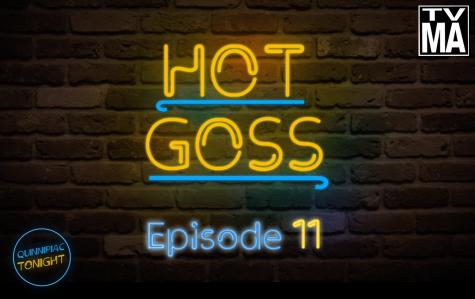 Quinnipiac Tonight S6 E11: Hot Goss