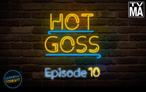 Quinnipiac Tonight S6 E10: Hot Goss
