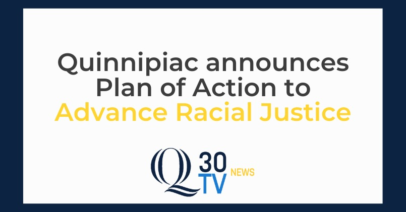 Quinnipiac+University+Introduces+Plan+to+Advance+Racial+Justice%C2%A0