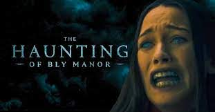 "#THAT Halloween Movie and TV Series: ""The Haunting of Bly Manor"""